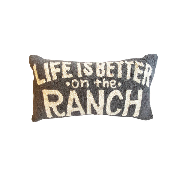 Life is Better on the Ranch Hook Pillow