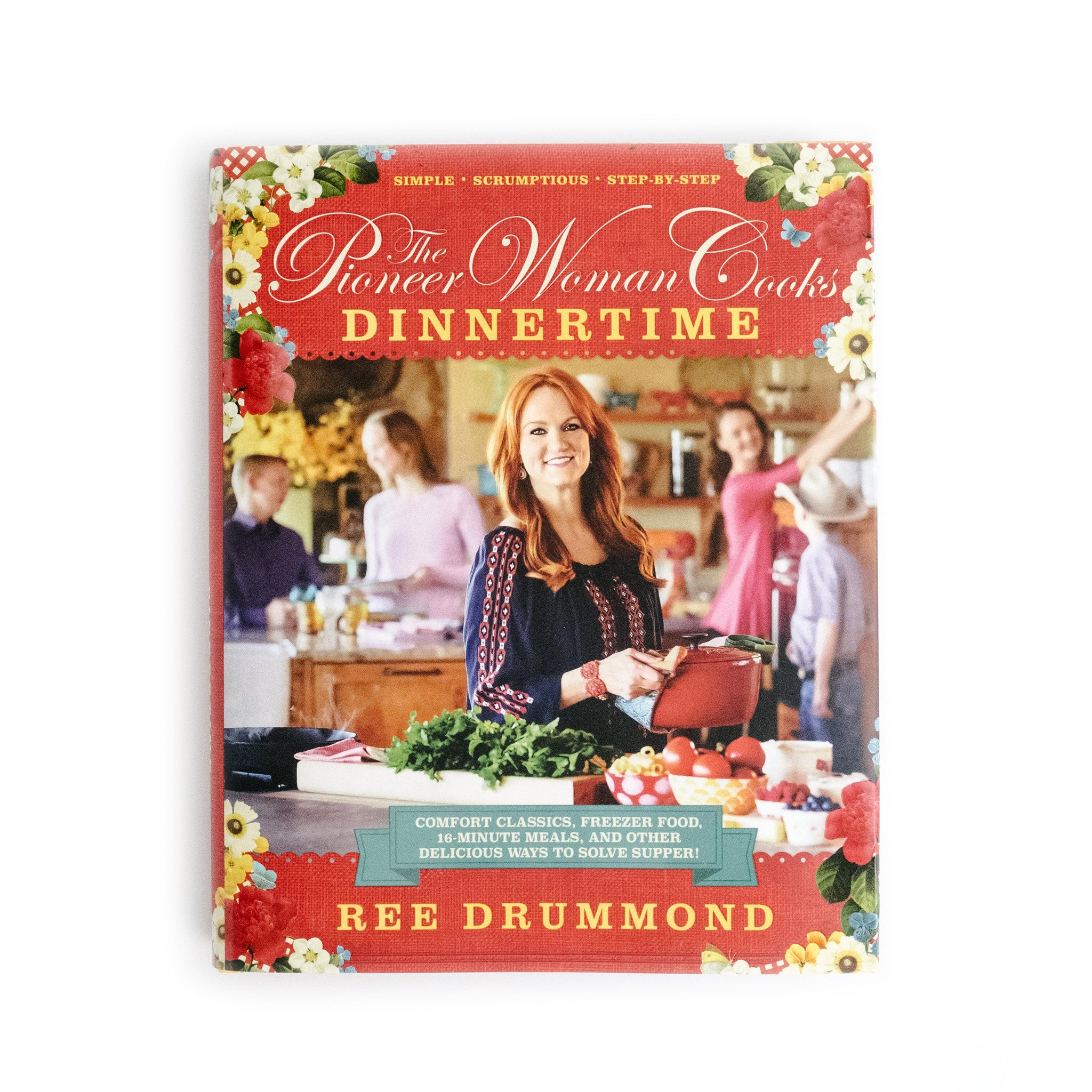 """The Pioneer Woman Cooks: """"Dinnertime"""""""