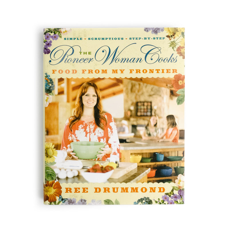 "The Pioneer Woman Cooks: ""Food from My Frontier"""