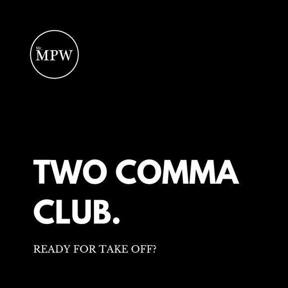 2 Comma Club - Founding Members