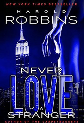 AMAZON $28.99 NEVER LOVE A STRANGER by Harold Robbins