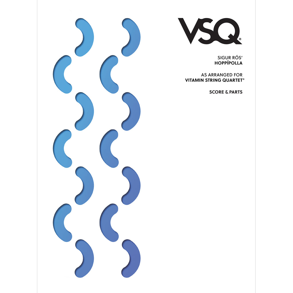 "Sigur Ros' ""Hoppipolla"" as Arranged for VSQ (Sheet Music)"