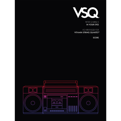 "Peter Gabriel's ""In Your Eyes"" as Arranged for VSQ (Sheet Music)"