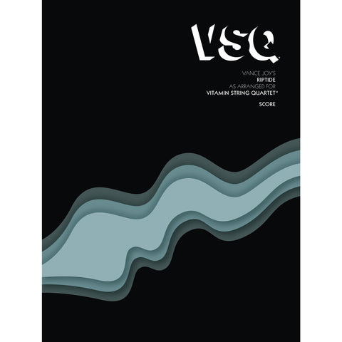 vitamin string quartet vsq vance joy riptide sheet music