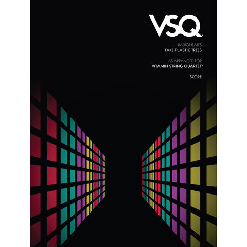 "Radiohead's ""Fake Plastic Trees"" as Arranged for VSQ (Sheet Music)"
