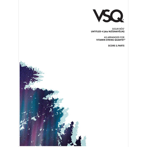 "Sigur Rós' ""Untitled 4"" as Arranged for VSQ (Sheet Music)"