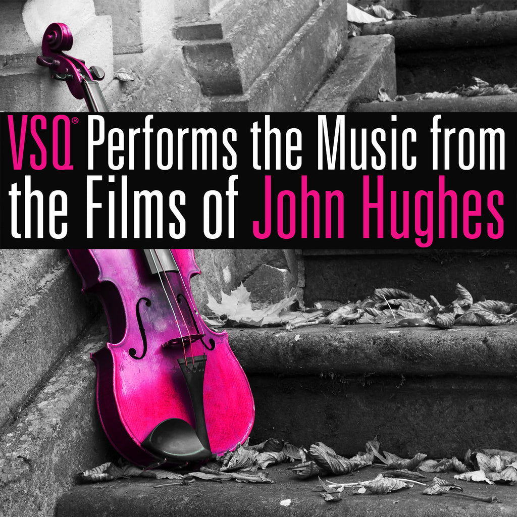 vitamin string quartet vsq music from films john hughes