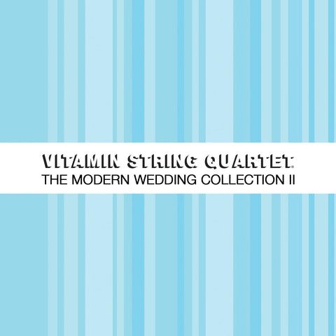 vitamin string quartet vsq modern wedding collection vol 2