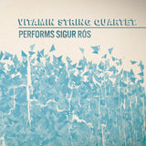 Vitamin String Quartet Performs Sigur Ros