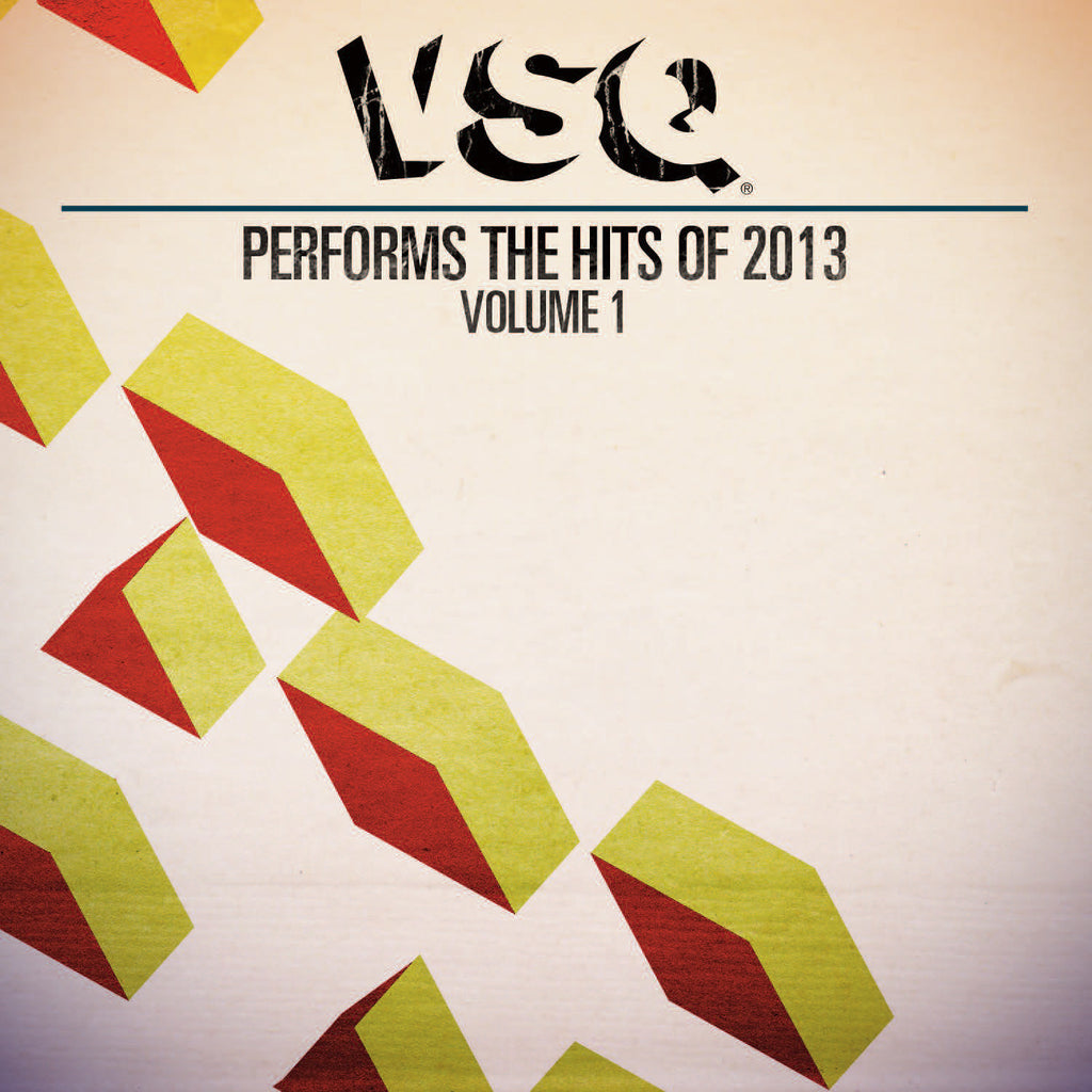 VSQ Performs the Hits of 2013 Vol. 1