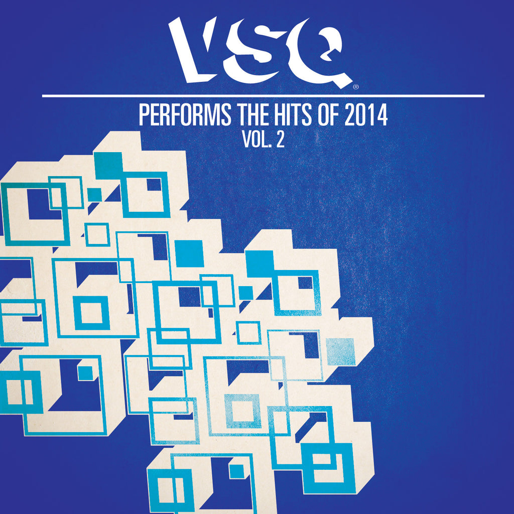 VSQ Performs the Hits of 2014 Vol. 2