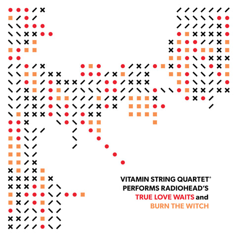 vitamin string quartet vsq radiohead burn the witch true love waits tribute