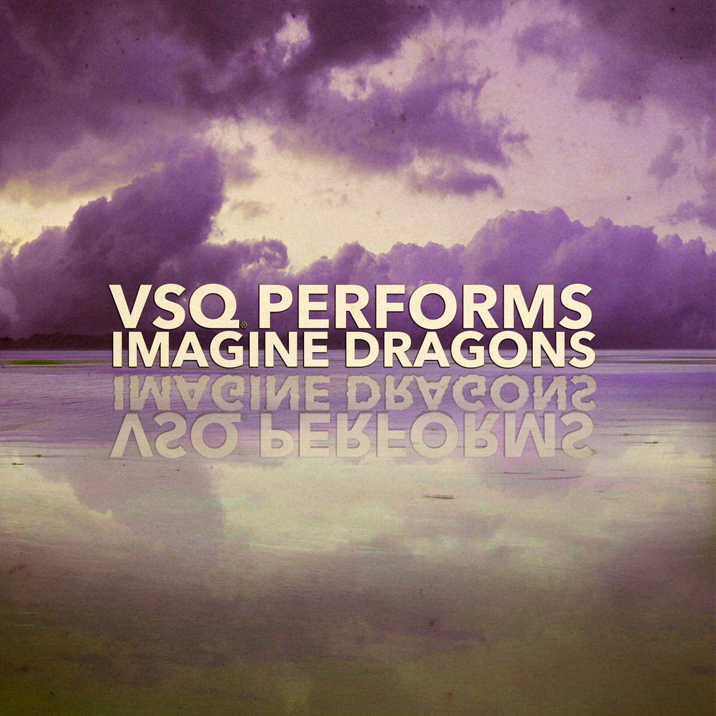 vitamin string quartet vsq imagine dragons tribute