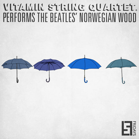 vitamin string quartet vsq beatles norwegian wood five fridays tribute