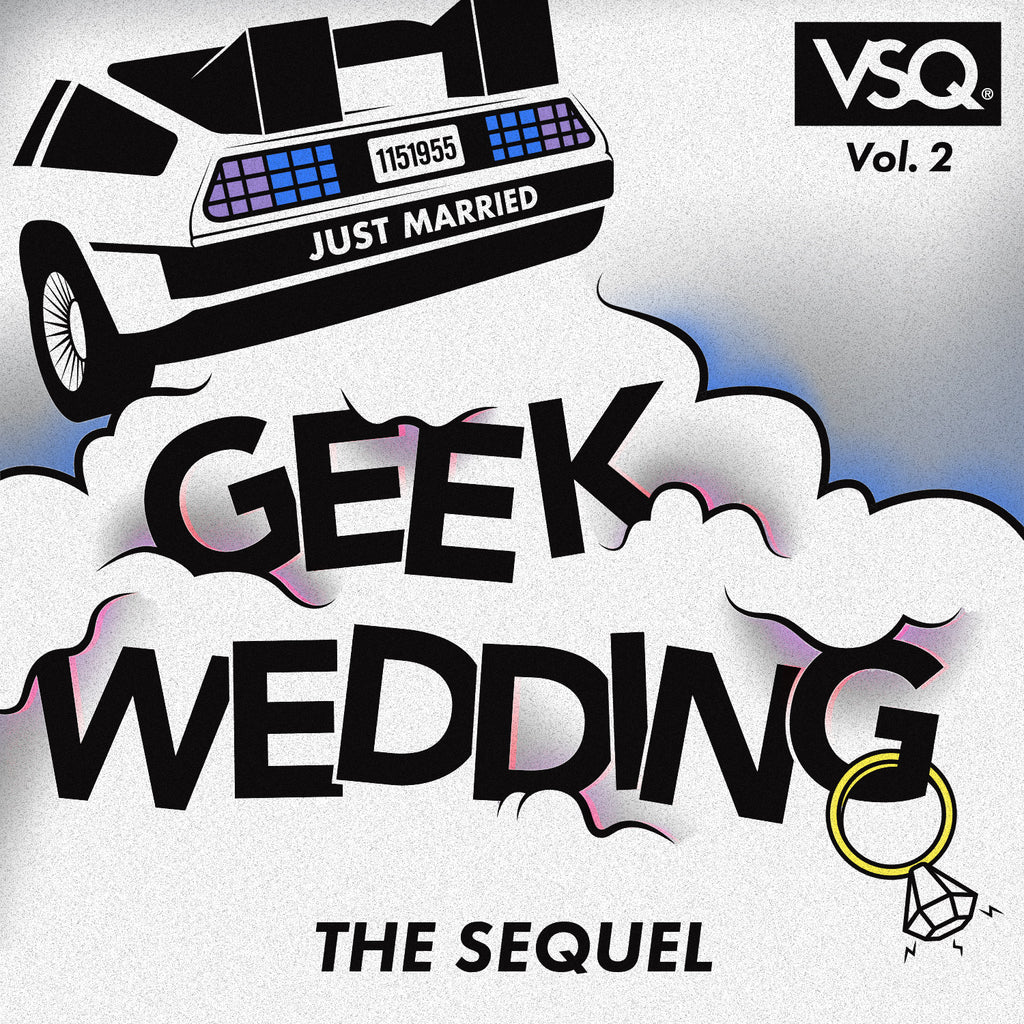 Geek Wedding Collection Vol. 2: The Sequel