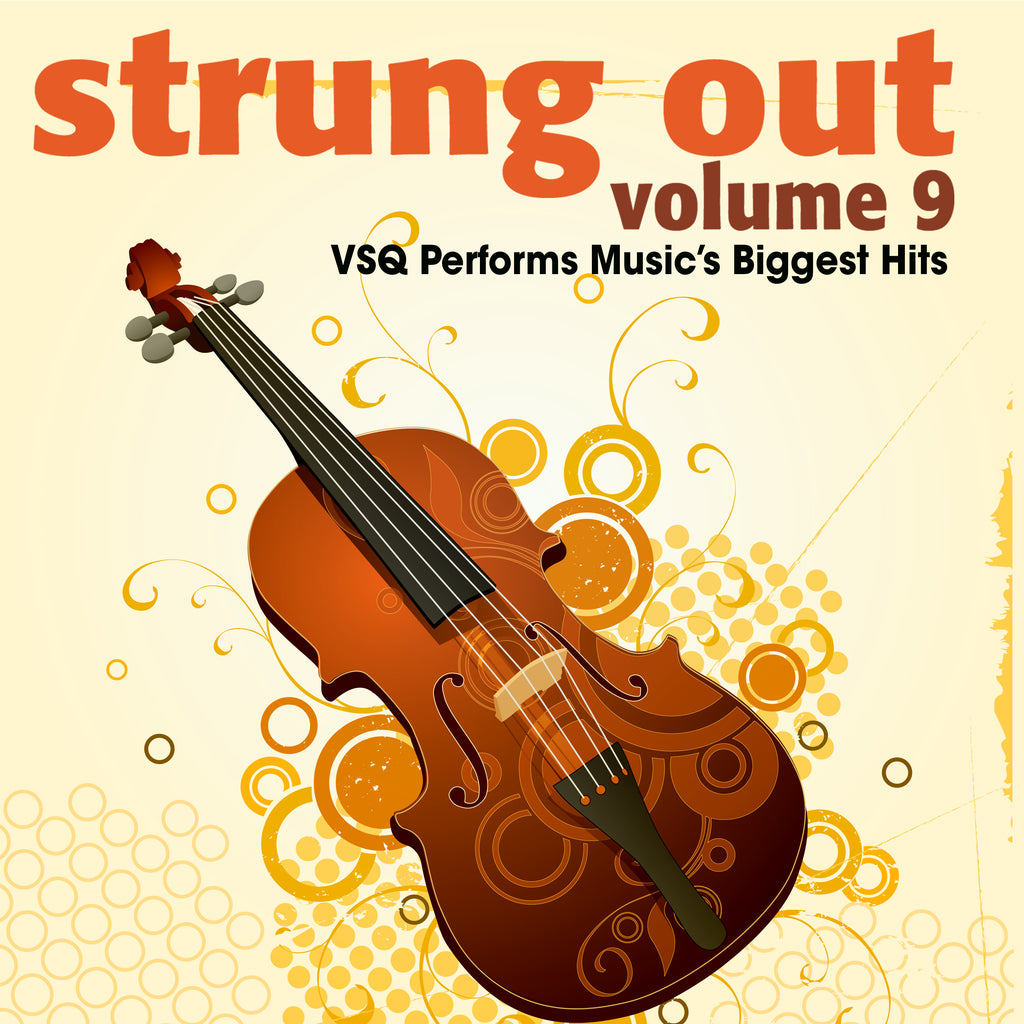 Strung Out, Vol. 9: VSQ Performs Music's Biggest Hits