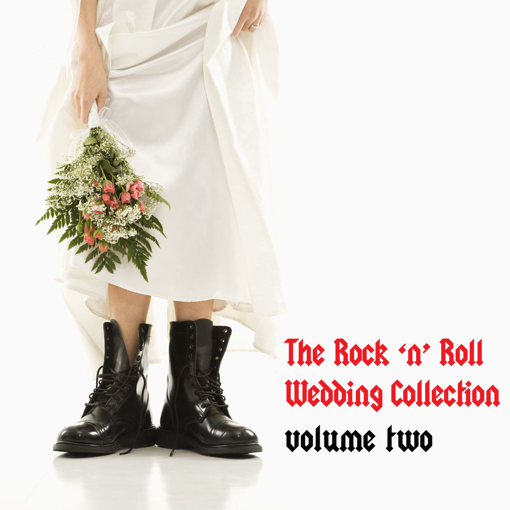 The Rock 'n' Roll Wedding Collection Vol. 2