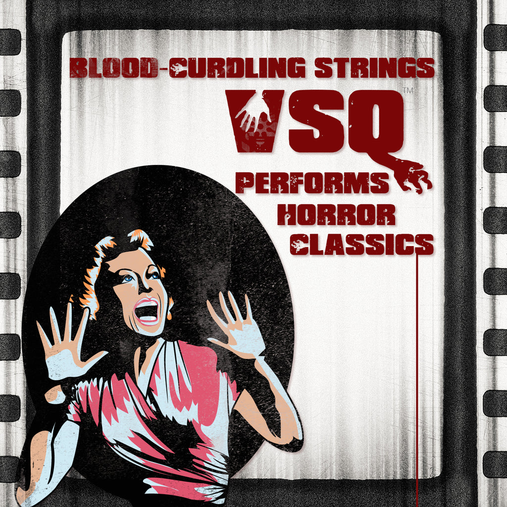 Blood Curdling Strings! VSQ Performs Horror Classics