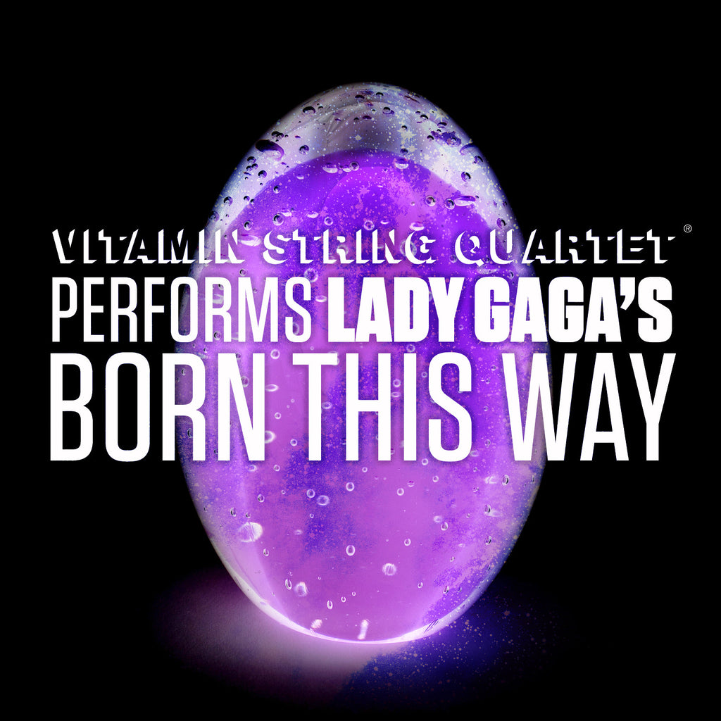 vitamin string quartet vsq lady gaga born this way tribute