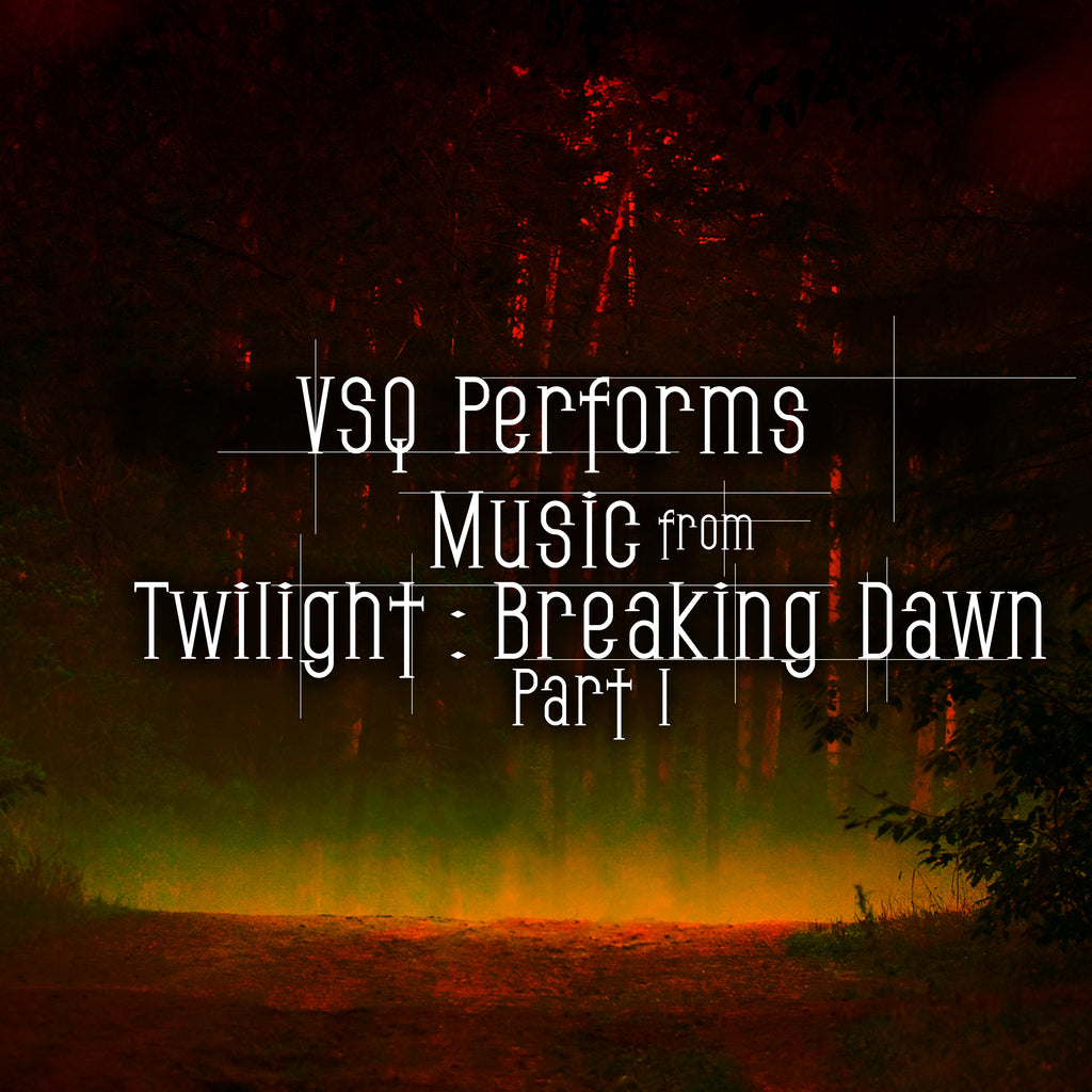 VSQ Performs Music From Twilight: Breaking Dawn Part 1