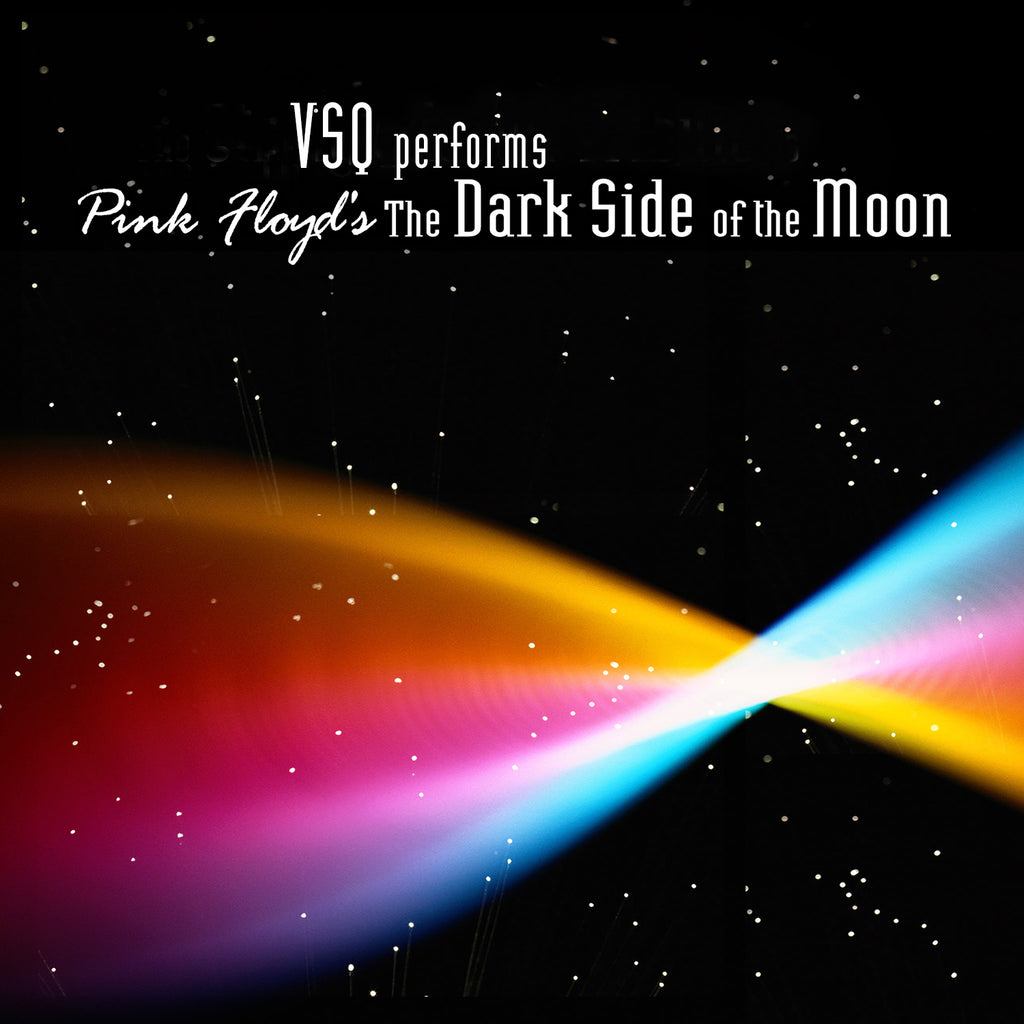 VSQ Performs Pink Floyd's Dark Side of the Moon