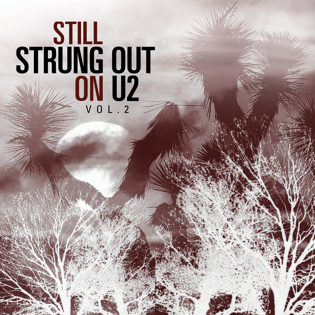 Still Strung Out on U2, Vol. 2