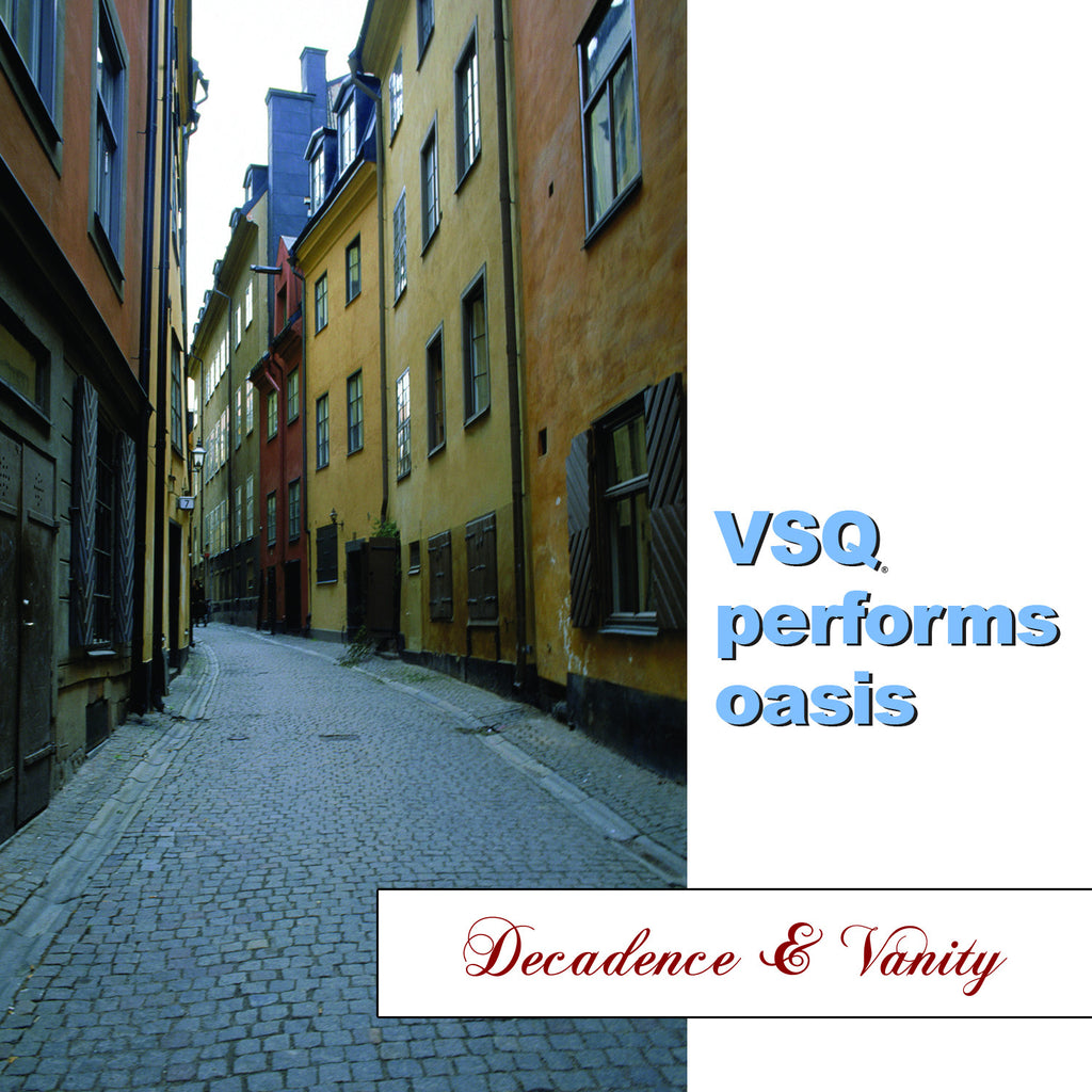 Decadence and Vanity: The String Quartet Tribute to Oasis