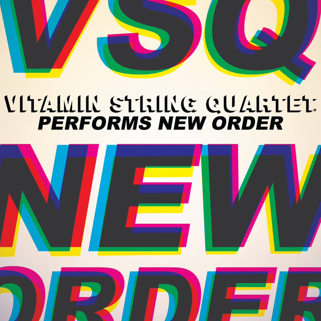 Vitamin String Quartet Performs New Order