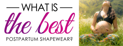 The Best Postpartum Shapewear? Girdle, Bodyshaper, or Belly Band?