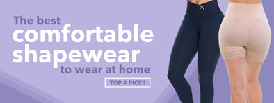 The Best Comfortable Shapewear to Wear at Home: Top 4 Picks