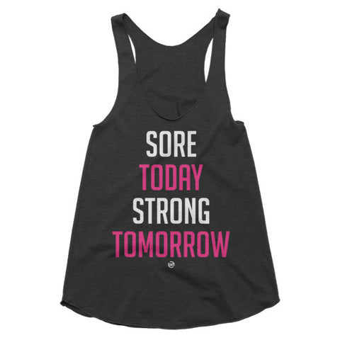 Sore Today - Women's Racerback Tank