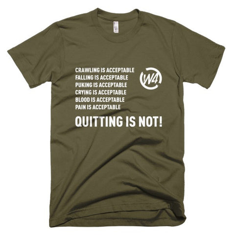 Quitting Is Not Acceptable Tee