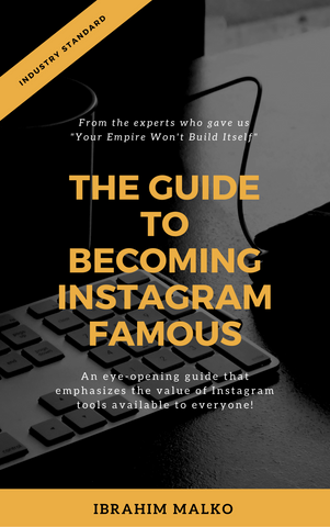FREE Instagram Guide: How To Become Instagram Famous