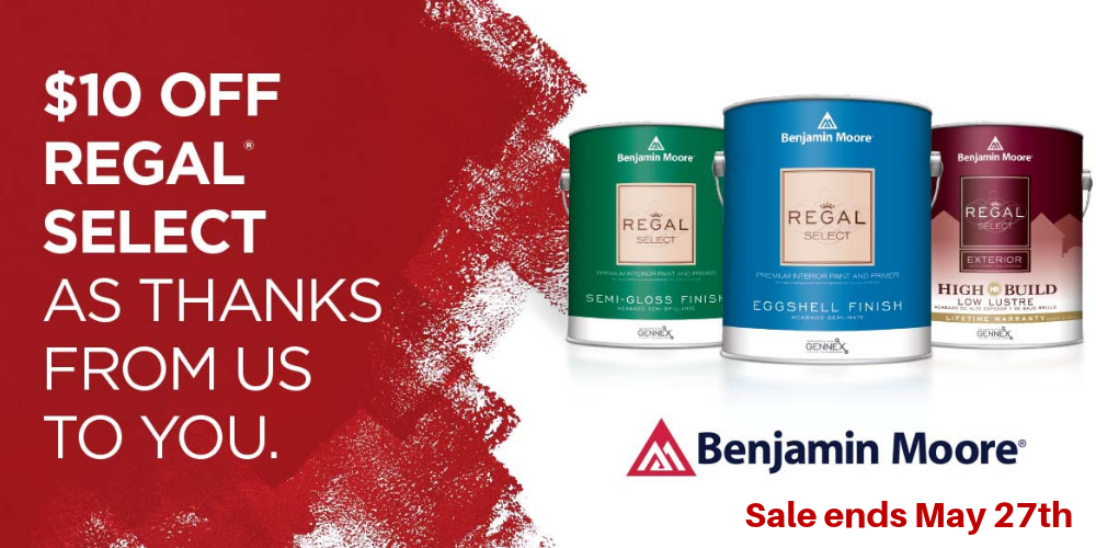 Get $10 off Benjamin Moore Regal Select paint, America's favorite paint, during the annual Thank-You sale MAY 18-27, 2019.
