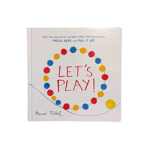"Herve Tullet ""Let's Play"""