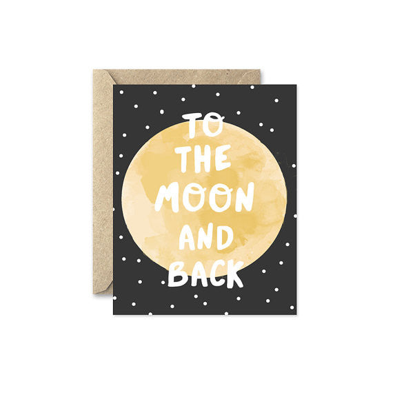 "August and Oak ""To The Moon And Back"" Card"