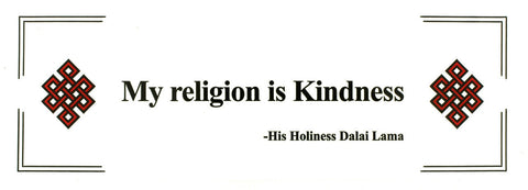 My Religion is Kindness Dalai Lama Bumper Sticker