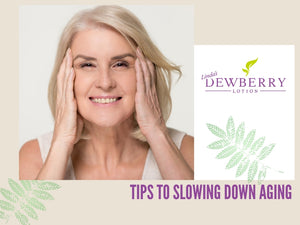 Tips to Slowing Down Aging