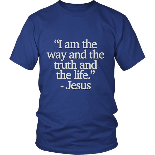 "T-shirt ""I am the way..."""