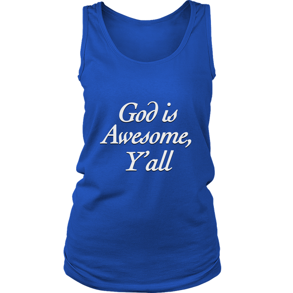 "T-shirt ""God is Awesome, Y'all"""