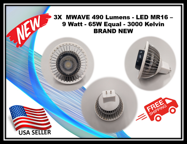 3X  MWAVE 490 Lumens - LED MR16 –  9 Watt - 65W Equal - 3000 Kelvin  BRAND NEW