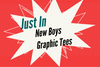 Just In: New Boys Graphic Tees | Mini Dreamers