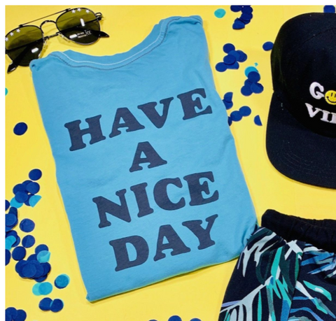 Feather 4 Arrow Have A Nice Day Tshirt