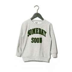 Someday Soon - Fuzzy Sweatshirt