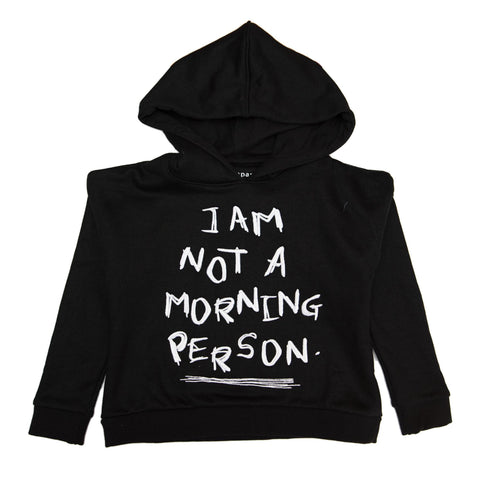 Eleven Paris Kids I Am Not A Morning Person Hoodie