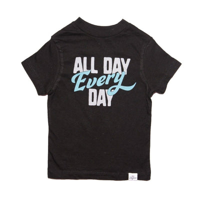 ALL DAY EVERYDAY TSHIRT - KID DANGEROUS