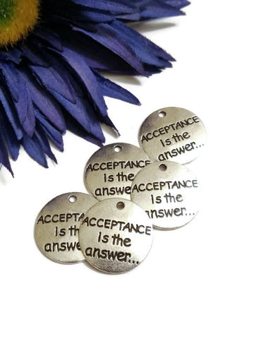 Acceptance Is The Answer Pendant Charms - 5 Pcs