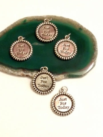 Just For Today Pendant Charms - 12 Step Recovery