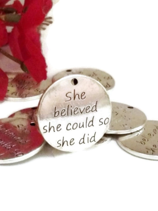 She Believed She Could So She Did Pendant Charms