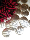 Be Stronger Than The Storm Pendant Charms - Silver Tone 5 Pcs
